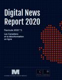 Digital news report 2020 [ressource électronique] : les canadiens et la désinformation en ligne