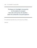 Pratiques et stratégies innovantes en formation en emploi dans des entreprises du Québec [ressource électronique] : lever les obstacles à la participation