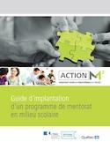 Guide d'implantation d'un programme de mentorat en milieu scolaire [ressource électronique]
