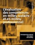 L'évaluation des compétences en milieu scolaire et en milieu professionnel