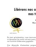 Libérons nos corps, notre terre et nos territoires [ressource électronique] : outil d'éducation populaire : Marche mondiale des femmes, 2015