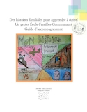 Des histoires familiales pour apprendre à écrire! [ressource électronique] : un projet école-familles-communauté