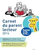 Carnet du parent lecteur 2014 [ressource électronique]