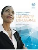 Femmes d'affaires et femmes cadres [ressource électronique] : une montée en puissance : version abrégée du rapport mondial