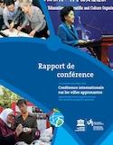 Rapport de conférence [ressource électronique] : conférence internationale sur les villes apprenantes, apprentissage tout au long de la vie pour tous : inclusion, prospérité et pérennité