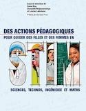 Des actions pédagogiques pour guider des filles et des femmes en STIM : sciences, technos, ingénierie et maths
