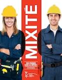 Mixité des femmes dans le métier [ressource électronique] : s'ouvrir à une multitude d'opportunités : [guide des meilleures pratiques d'embauche]