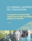 Le Conseil supérieur de l'éducation : un organisme de représentation citoyenne pour éclairer les politiques publiques en éducation