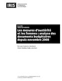 Les mesures d'austérité et les femmes : analyse des documents budgétaires depuis novembre 2008