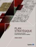 Plan stratégique du ministère de la Santé et des Services sociaux 2015-2020
