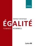 Égalité femmes-hommes, portrait statistique [ressource électronique] Gaspésie-Îles-de-la-Madeleine