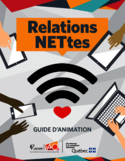Relations NETtes [ressource électronique] : guide d'animation