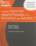 Comment favoriser l'apprentissage et la formation des adultes?