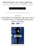"""Les possibles du féminisme [ressource électronique] : agir sans """"nous"""" : entretien avec la politologue québécoise Diane Lamoureux"""