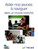 Aider nos jeunes à naviguer dans un monde branché [ressource électronique] : guide des parents
