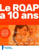Le RQAP a 10 ans [ressource électronique] : bulletin statistique