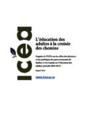 L'éducation des adultes à la croisée des chemins [ressource électronique] : enquête de l'ICÉA sur les effets des décisions et des politiques des gouvernements du Québec et du Canada sur l'éducation des adultes (période 2010-2015) : rapport final