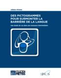 Des pictogrammes pour surmonter la barrière de la langue [ressource électronique] : une étude de cas dans une ressource intermédiaire